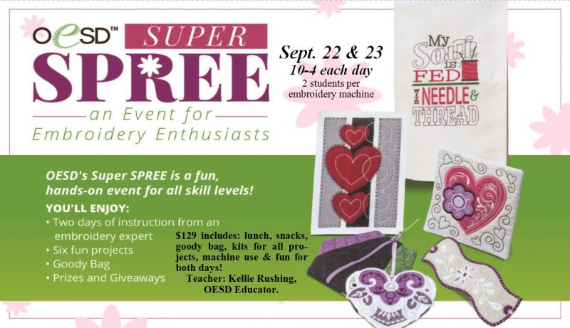 Super Spree Embroidery Event Sept 2017
